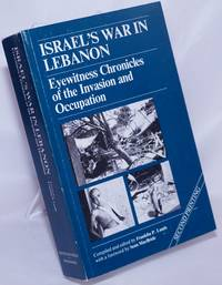 image of Israel's War in Lebanon: Eyewitness Chronicles of the Invasion of the Occupation