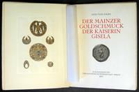 Der Mainzer Goldschmuck der Kaiserin Gisela