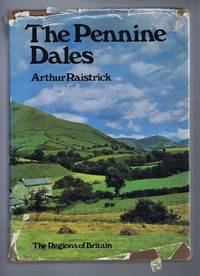 The Pennine Dales, The Regions of Britain