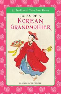 Tales of a Korean Grandmother (Tut Books. L)