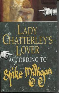 Lady Chatterley's Lover  According to Spike Milligan