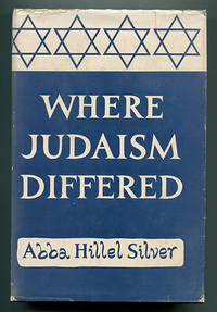 Where Judaism Differed: An Inquiry into the Distinctiveness of Judaism