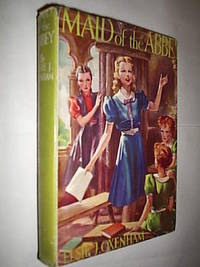 Maid Of The Abbey by Oxenham Elsie J - Hardcover - 1944 - from Flashbackbooks (SKU: biblio907 F12810)