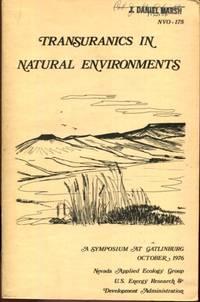 TRANSURANICS IN NATURAL ENVIRONMENTS: A SYMPOSIUM