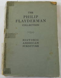 The Philip Flayderman Collection of Historic American Furniture. Colonial Furniture, Silver & Decorations. New York: January 1930. Catalogue 3804