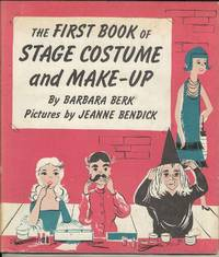 The First Book of Stage Costume and Make-Up
