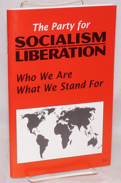 San Francisco: The Party for Socialism and Liberation, 2005. Pamphlet. 28, 26, p., wraps, 5.5x8.5 in...