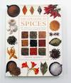 The New Guide to Spices: The definitive visual encyclopedia of spices from around the world