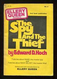 Ellery Queen Presents The Spy and the Thief; 14 stories about Rand and  Nick Velvet