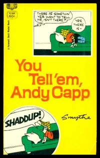 YOU TELL 'EM, ANDY CAPP