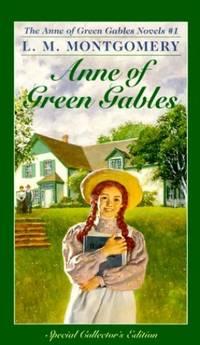 Anne of Green Gables (A Bantam classic): 01