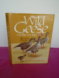 WILD GEESE OF THE WORLD Their Life History and Ecology