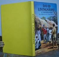 DAVID LIVINGSTONE  An Adventure from History