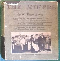 The Miners: Years of Struggle by R Page Arnot - Hardcover - 1953 - from Hanselled Books and Biblio.com