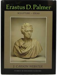 Erastus D. Palmer: Sculpture, Ideas