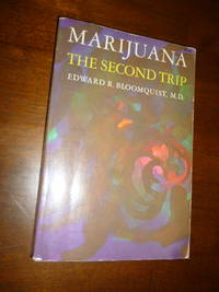Marijuana: The Second Trip (Revised Edition)