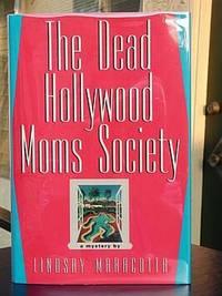 THE DEAD HOLLYWOOD MOM'S SOCIETY