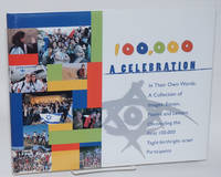 100,000: a celebration. In their own words: a collection of images, essays, poems and letters chronicling the first 100,000 Taglit-Birthright Israel participants