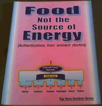 image of Food Not the Source of Energy (Authentications from Eminent Doctors)