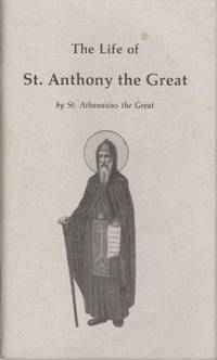 The Life of St. Anthony the Great