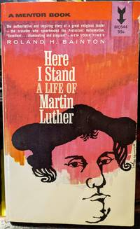 Here I Stand A Life Of Martin Luther