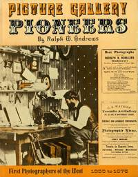 PICTURE GALLERY PIONEERS, 1850 TO 1875
