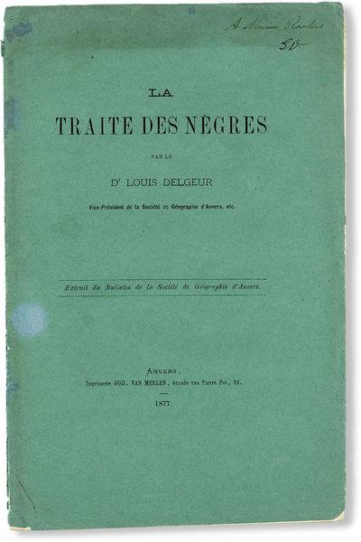 Anvers: Guil. van Merlen, 1877. Offprint. Octavo (25cm.); publisher's green printed wrappers; 26pp. ...