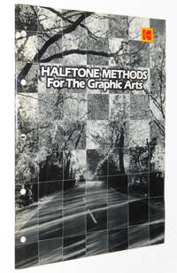Halftone Methods for the Graphic Arts: Kodak Publication No. Q-3