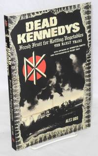 image of Dead Kennedys, fresh fruit for rotting vegetables, the early years
