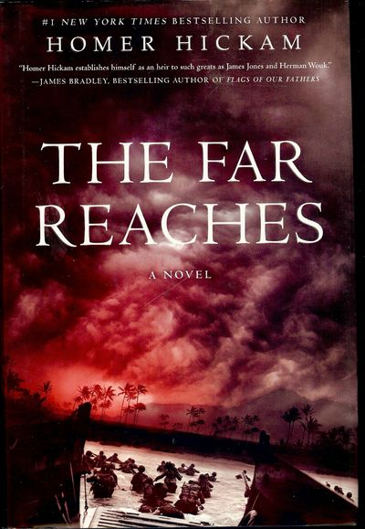 2007. HICKAM, Homer. THE FAR REACHES. NY: Thomas Dunne Books, . 8vo., boards in dust jacket; 314 pag...