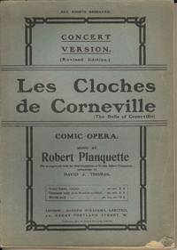 Les Cloches de Corneville.  Comic Opera.  (The bells of Corneville) Concert version