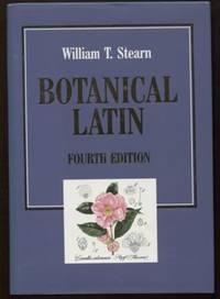 Botanical Latin ;  History, Grammar, Syntax, Terminology and Vocabulary   History, Grammar, Syntax, Terminology and Vocabulary