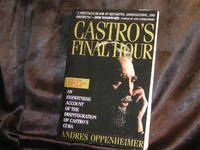 CASTRO'S FINAL HOUR by Andres Oppenheimer - Paperback - 1993-10-29 - from Books Music Videos 4 U (SKU: EBBK00126)