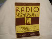 Radio Broadcast July, 1929 Published for the Radio Industry