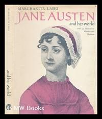Jane Austen and her world / by Marghanita Laski