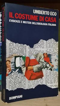 image of Il costume di casa: evidenze e misteri dell'ideologia italiana