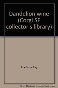 Dandelion wine (Corgi SF collector's library)