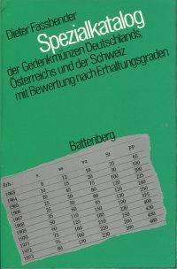 Spezialkatalog der Gedenkmünzen Deutschlands, Österreichs und der Schweiz seit  1918...