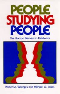 People Studying People : The Human Element in Fieldwork