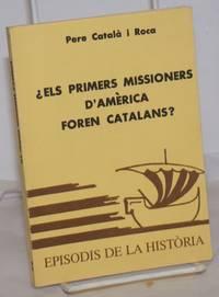 image of ¿Els Primers Missioners D'Amèrica Foren Catalans