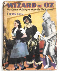 Wizard of Oz The Original Story On Which The Film Is Based