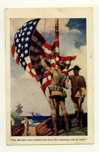 """POST CARD: """"The Marines have landed and have the situation well in hand."""" by  Sidney (illus) MARINES) Riesenberg - 10-29- 1929. - from oldimprints.com and Biblio.com"""