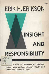 INSIGHT AND RESPONSIBILITY - LECTURES ON