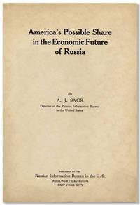 America's Possible Share in the Economic Future of Russia