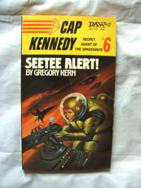 Seetee Alert!: Cap Kennedy - Secret Agent of the Spaceways #6