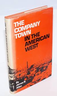 The company town in the American west