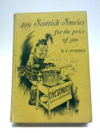 499 Scottish Stories For The Price Of 500
