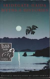 Skidegate Haida Myths & Histories