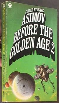 Before the Golden Age: Volume Two, A Science Fiction Anthology of the 1930s