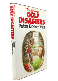 THE BOOK OF GOLF DISASTERS by Peter Dobereiner - 1984